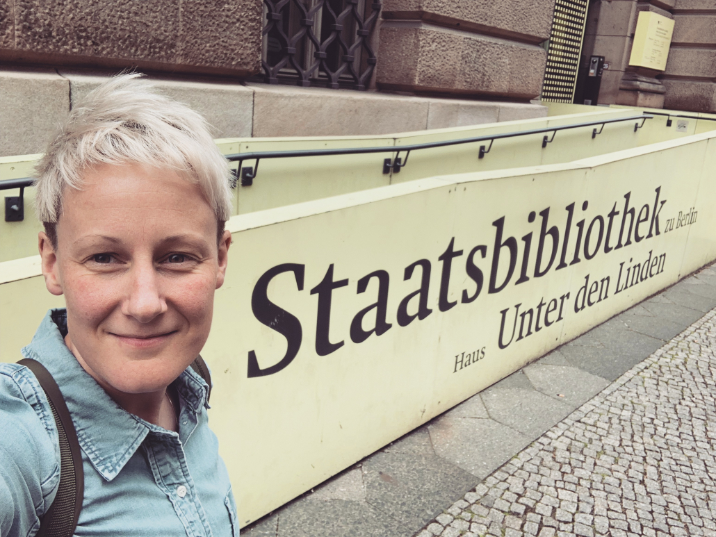 Upon arriving at the Staatsbibliothek on the first day of my residency (Photo S. Walters)