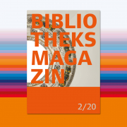 Bibliotheksmagazin, Cover der Ausgabe 2/20, Sandra Caspers, Staatsbibliothek zu Berlin-PK - Lizenz: CC-BY-NC-SA-3.0