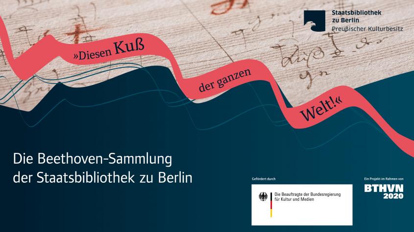"""""""Diesen Kuß der ganzen Welt!"""", Sandra Caspers, Staatsbibliothek zu Berlin-PK - Lizenz: CC-BY-NC-SA-3.0"""