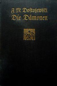 Dostojewski F. M.: Die Dämonen. München: Piper, 1906. (Hardcover); Signatur: Zn 12182-1,6