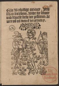 Wahrhaftige Arznei wider die Pestilenz. Erfurt: Hans Sporer 1494. Staatsbibliothek zu Berlin. Signatur: 8° Inc 1120 (GW 2738). Public Domain.