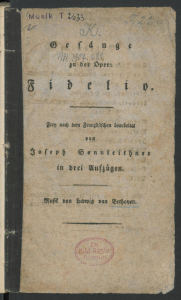 Gesänge zu der Oper: Fidelio. Frey nach dem Französischen bearbeitet von Joseph Sonnleithner Beginn des Textes zum Terzett Gut, Söhnchen, gut 1805