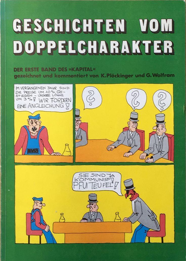 """Kurt Plöckinger und Gerhard Wolfram: Geschichten vom Doppelcharakter : der 1. Bd. des """"Kapital"""" (1974)"""