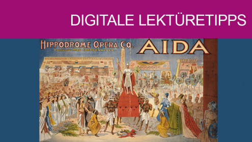 Verdi, Aida, Poster, 1908. Photo. Britannica ImageQuest, Encyclopædia Britannica © akg Images / Universal Images Group / Rights Managed