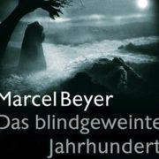 """Cover von Marcel Beyer """"Das blindgeweinte Jahrhundert"""" Suhrkamp Verlag 2017"""