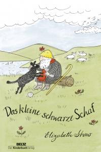 Shaw, Elizabeth: Das kleine schwarze Schaf. Weinheim, 2017. © Beltz Verlag [Erstaufl. in Engl.: Dublin, 1985]