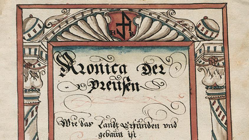 Bildausschnitt: Ms. Boruss. fol. 176, fol. 1r Heinrich Rheden: Preußische Chronik Danzig, Ende 16. Jh. CC BY-NC-Sa 3.0