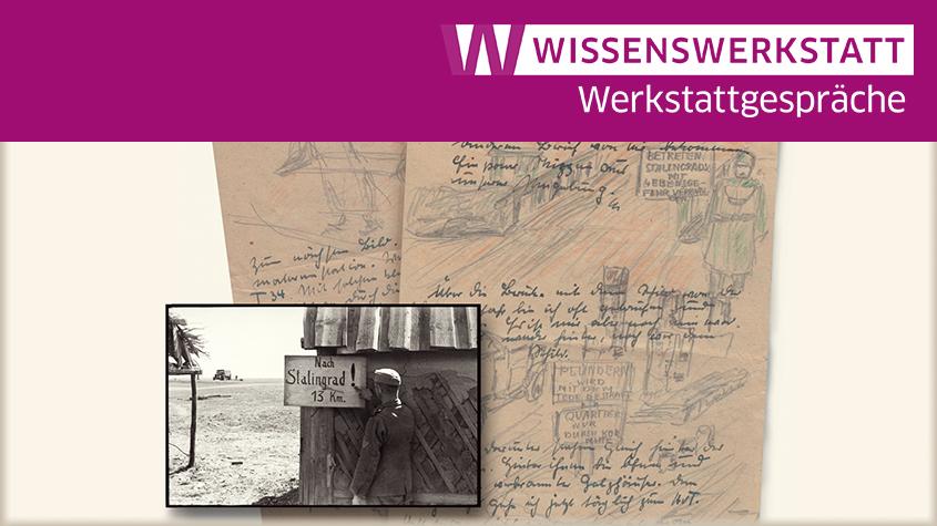 Foto: Nach Stalingrad 13 km. Feldpostbrief Helmut Gründling vom 23.10.1942. Junge deutsche und sowjetische Soldaten in Stalingrad hrsg. von Jens Ebert (Wallstein Verlag, Göttingen)