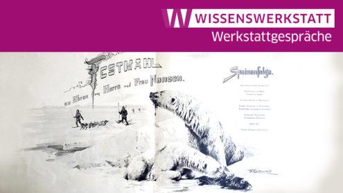 Bildausschnitt: Menükarte zum Empfang für den Polarforscher Fridtjof Nansen 1897 - Nummer 63 der Menükartensammlung der SBB-SPK, Handschriftenabteilung. CC BY-NC-SA 3.0