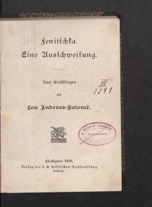 Lou Andreas-Salomé: Fenitschka: zwei Erzählungen. SBB-PK Sign. 50 MA 9404. Public Domain.
