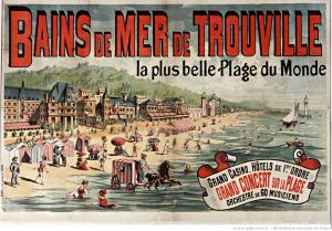 "Affiche / Plakat ""Bains de mer de Trouville..."" von A. F. (Plakatmaler). 1890. Source gallica.bnf.fr / BnF"